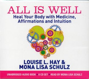 Louise Hay & Mona Lisa Schulz - All Is Well (8 CD Set)